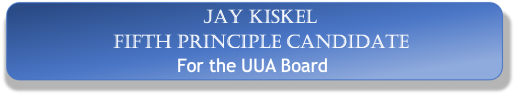 Jay Kiskel Fifth Principle Candidate